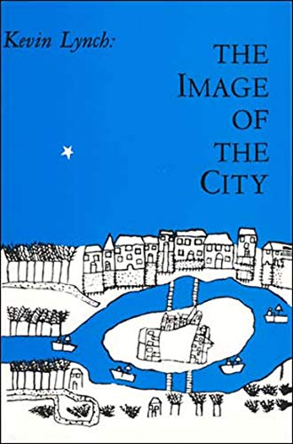 The Image of the City by Kevin Lynch (Deceased)