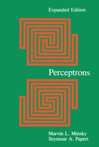Perceptrons (MIT Press): An Introduction to Computational Geometry, Expanded Edition (The MIT Press) By Marvin Minsky