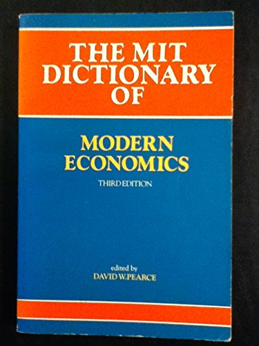 Pearce: the Mit Dictionary of Modern Economics 3 Ed (Paper) by Pearce