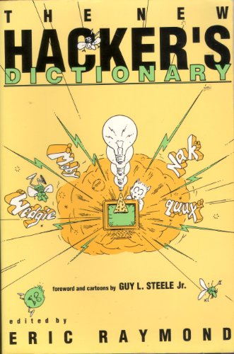 The New Hacker's Dictionary By Guy L. Steele