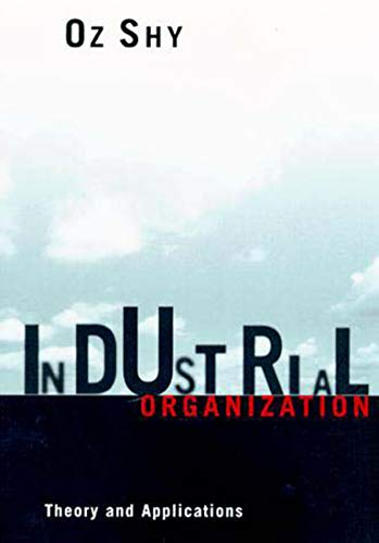 Industrial Organization By Oz Shy (Federal Reserve Bank of Boston)