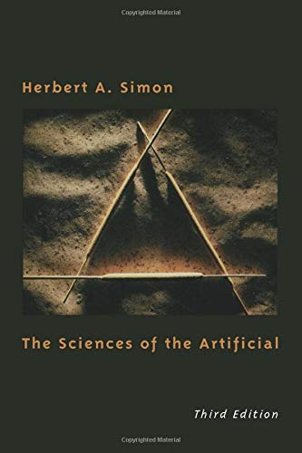 The Sciences of the Artificial (The MIT Press) By Herbert A. Simon