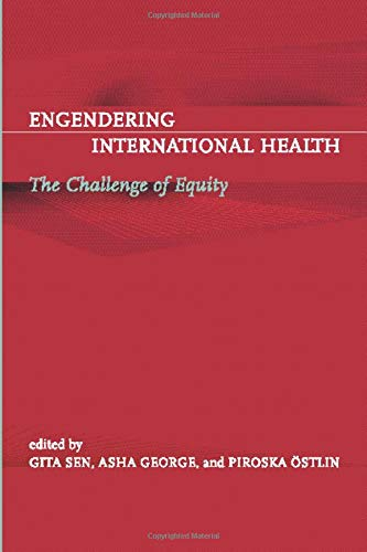 Engendering International Health By Edited by Gita Sen (Iimb)
