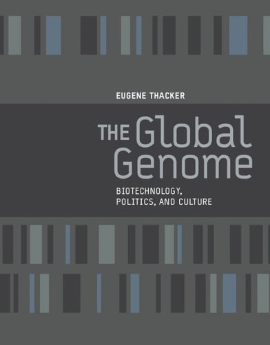 The Global Genome By Eugene Thacker (The New School)