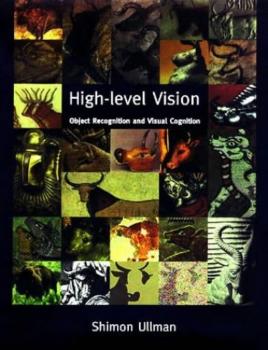 High-Level Vision By Shimon Ullman (Professor and Head of Department, Weizmann Institute of Science)