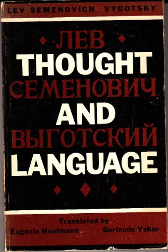 Thought and Language By L. S. Vygotskii