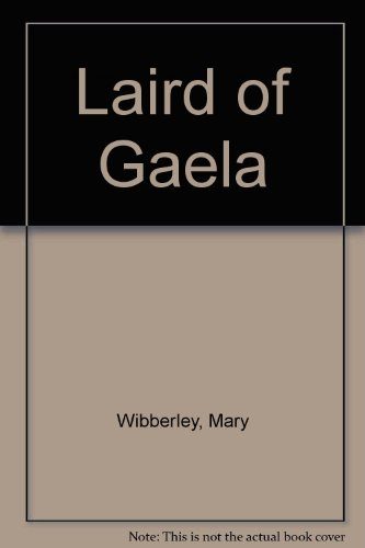 Laird of Gaela By Mary Wibberley