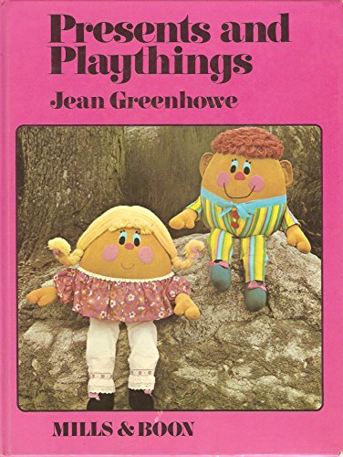 Presents and Playthings By Jean Greenhowe