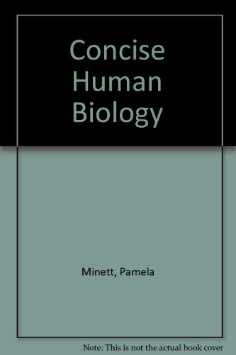 Concise Human Biology By Pamela Minett