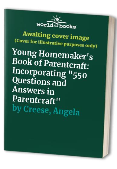 Young Homemaker's Book of Book of Parentcraft By Angela Creese