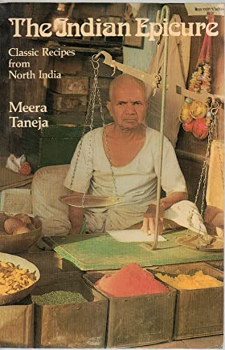 The Indian Epicure By Meera Taneja