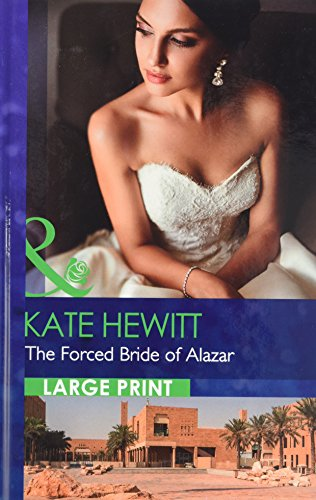 The Forced Bride Of Alazar By Kate Hewitt