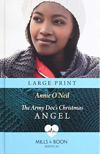 The Army Doc's Christmas Angel By Annie O'neil