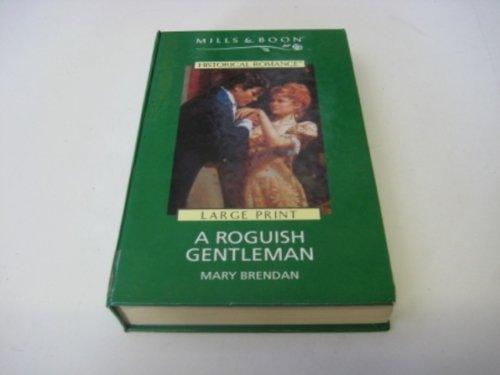 A Roguish Gentleman By Mary Brendan