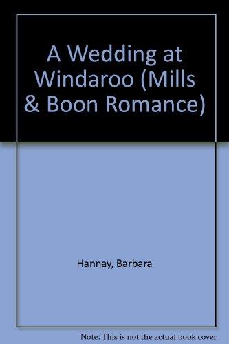 A Wedding At Windaroo By Barbara Hannay