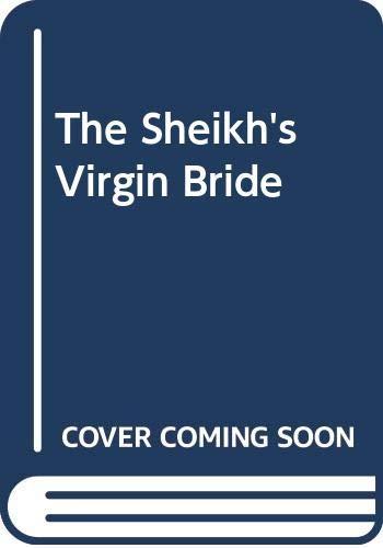 The Sheikh's Virgin Bride By Penny Jordan