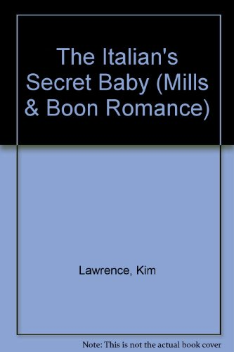 The Italian's Secret Baby by Kim Lawrence