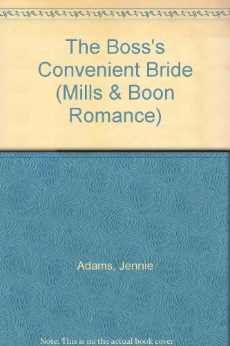 The Boss's Convenient Bride By Jennie Adams