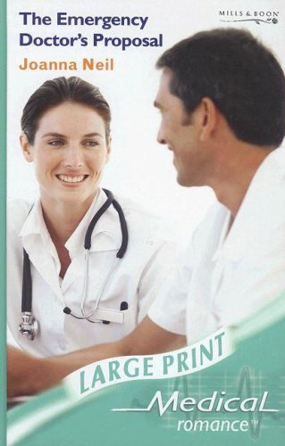 Details about The Emergency Doctor's Proposal (Medical Romance L    by  Neil, Joanna Board book