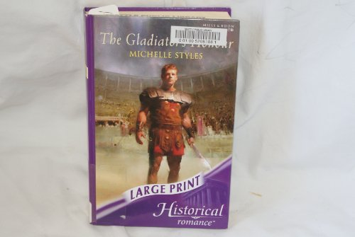 The Gladiator's Honour By Michelle Styles