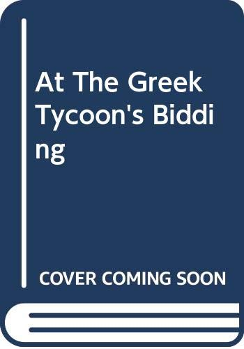 At The Greek Tycoon's Bidding By Cathy Williams