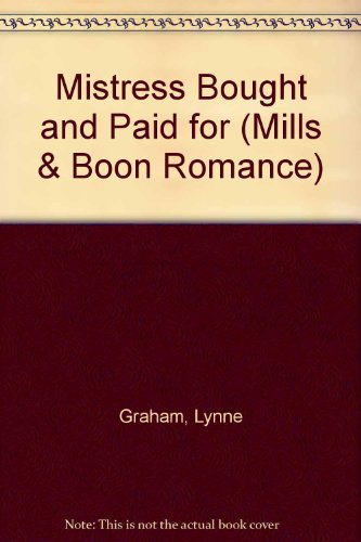Mistress Bought And Paid For By Lynne Graham
