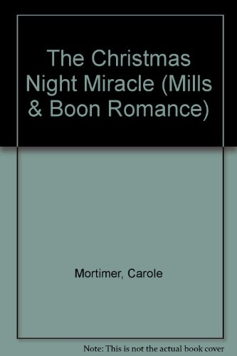 The Christmas Night Miracle By Carole Mortimer