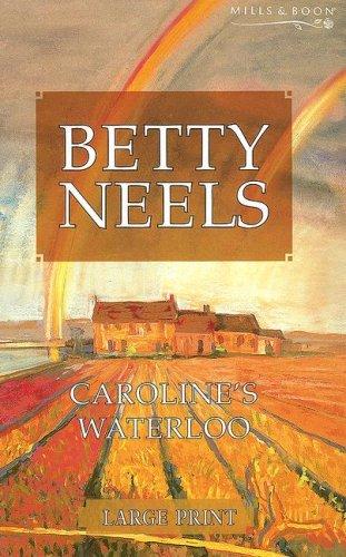 Caroline's Waterloo By Betty Neels