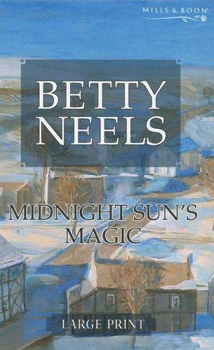 Midnight Sun S Magic Mills Amp Boon Largeprint Betty border=