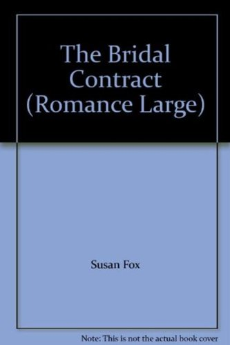 The Bridal Contract By Susan Fox
