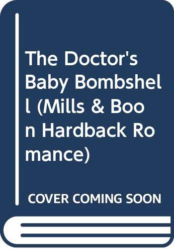 The Doctor's Baby Bombshell By Jennifer Taylor