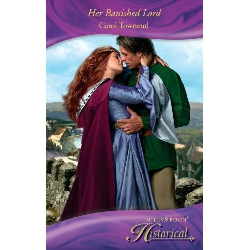 Her Banished Lord By Carol Townend