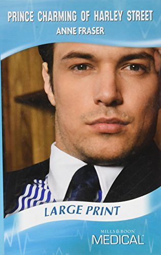 Prince Charming of Harley Street By Anne Fraser