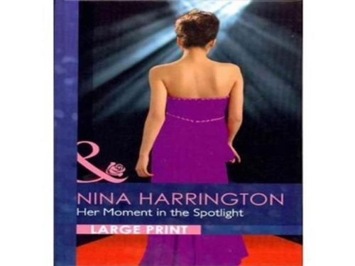 Her Moment In The Spotlight By Nina Harrington
