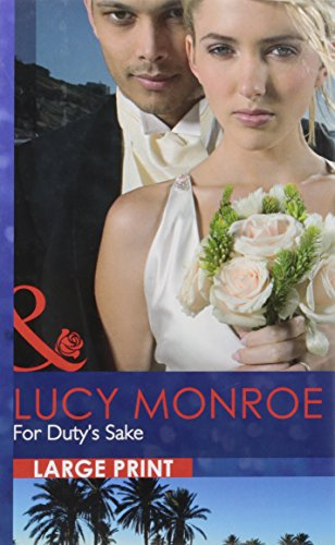 For Duty's Sake By Lucy Monroe