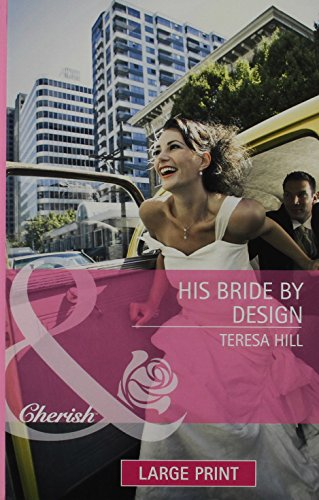 His Bride By Design By Teresa Hill