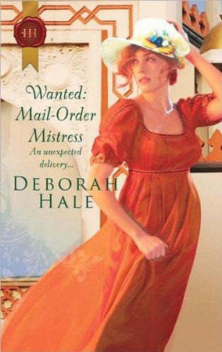 Wanted: Mail-Order Mistress By Deborah Hale