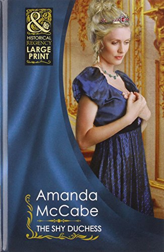 The Shy Duchess By Amanda McCabe