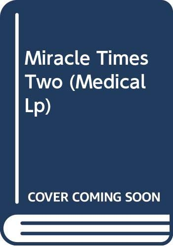 Miracle Times Two By Josie Metcalfe