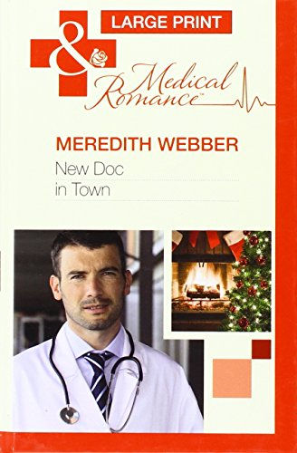 New Doc In Town By Meredith Webber