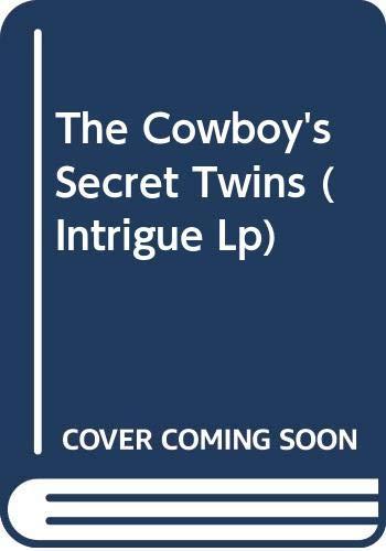 The Cowboy's Secret Twins By Carla Cassidy