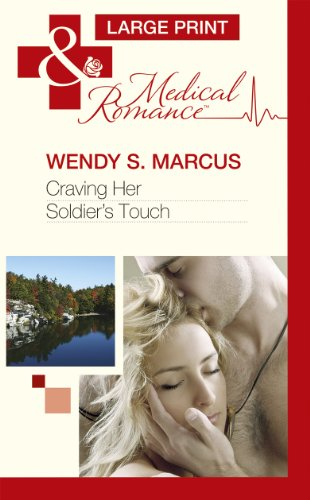 Craving Her Soldier's Touch By Wendy S. Marcus