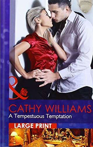 A Tempestuous Temptation By Cathy Williams