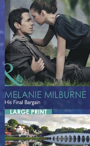 His Final Bargain By Melanie Milburne