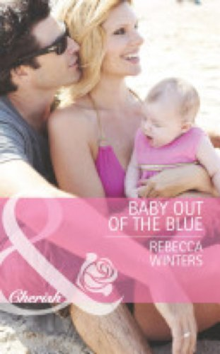Baby Out Of The Blue By Rebecca Winters