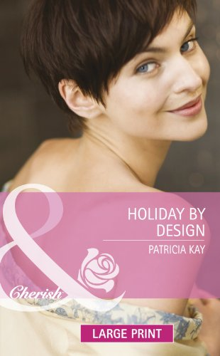 Holiday By Design By Patricia Kay