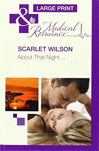 About That Night... By Scarlet Wilson
