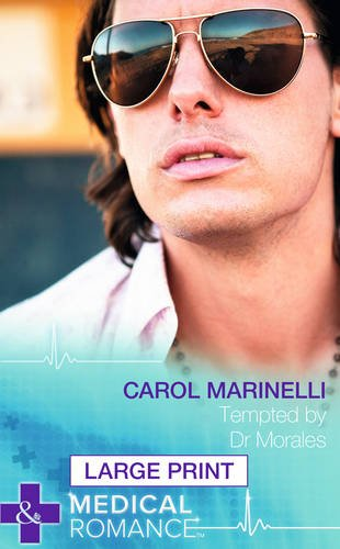 Tempted By Dr Morales by Carol Marinelli