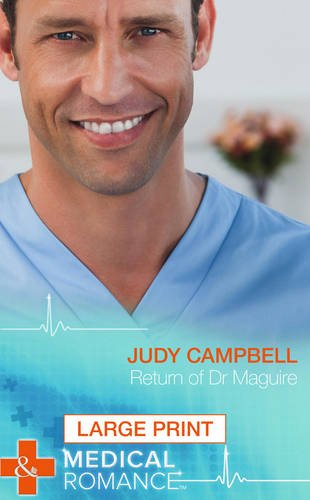 Return Of Dr Maguire By Judy Campbell