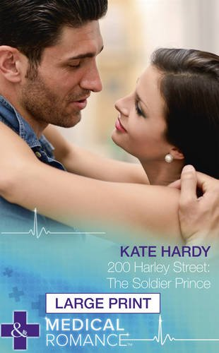 200 Harley Street: The Soldier Prince By Kate Hardy
